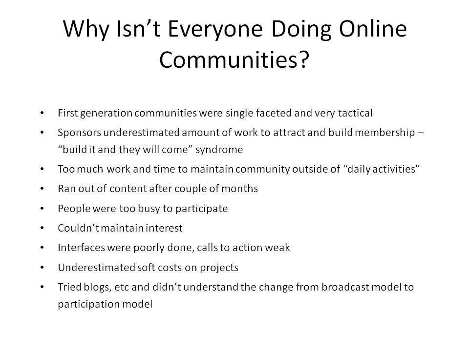 Why Isn't Everyone Doing Online Communities